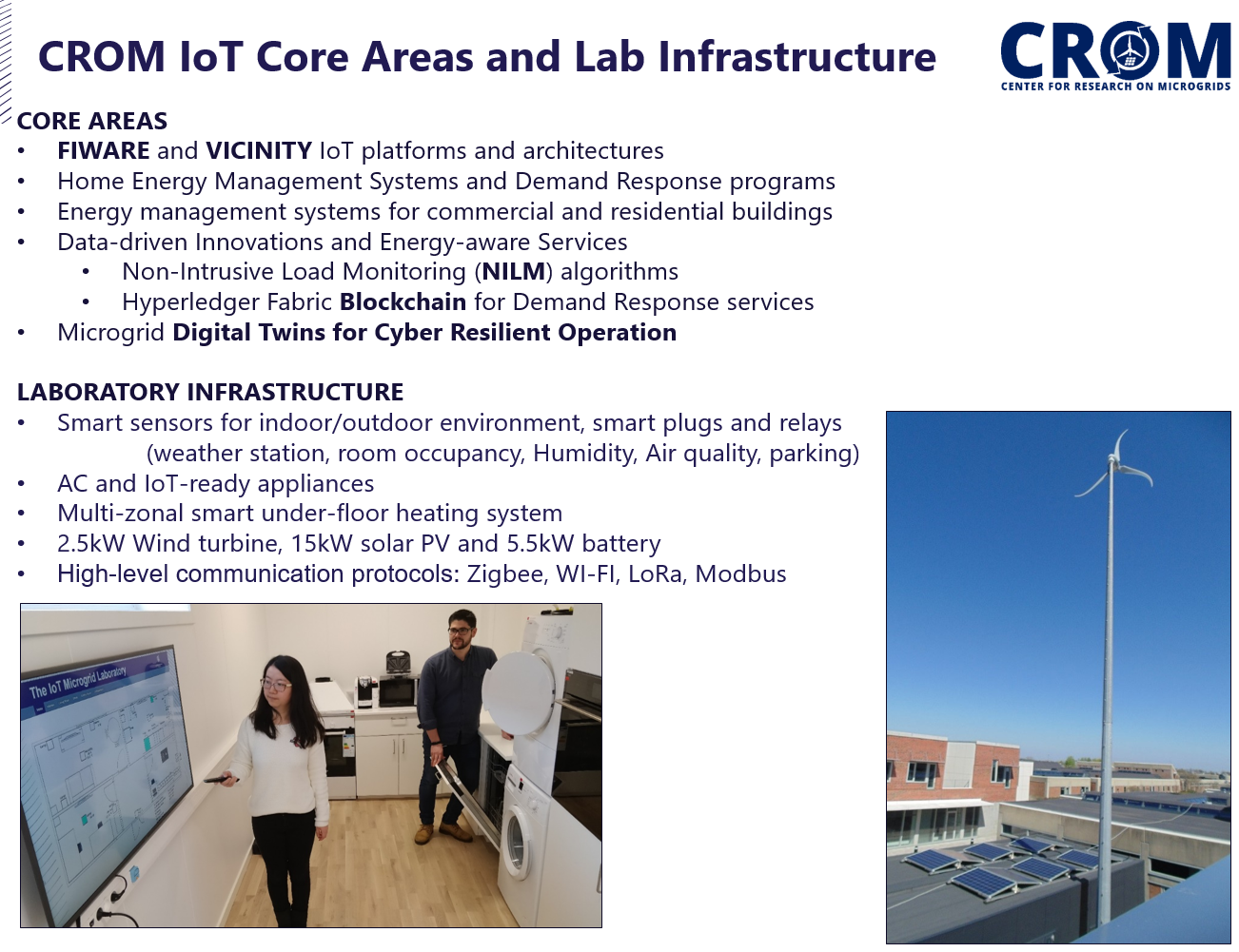 CROM IoT Core Areas and Facilities